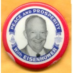 IKE 2H - Peace And Prosperity With Eisenhower Campaign Button