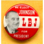 LBJ 3F - Re-Elect LBJ President Campaign Button