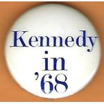 Kennedy RFK 10P - Kennedy In '68 Campaign Button