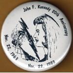 Kennedy JFK 4M - John F. Kennedy 20th Anniversary   Nov. 22, 1963 Nov. 22, 1983 Memorial Button
