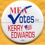 Kerry 38B - MEA Votes for Kerry Edwards Campaign Button