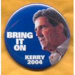 Kerry 4A - Bring It On Kerry 2004 Campaign Button