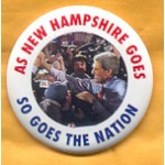 Kerry 7A - As New Hampshire Goes So Goes The Nation Campaign Button