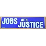 Labor 11B - Jobs With Justice Bumper Sticker