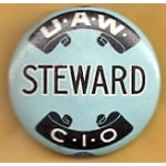 Labor 12B  - U.A.W. Steward C.I.O Pinback Button