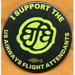Labor 7A - I Support The US Airways Flight Attendants Union Button