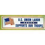 Labor 9D - U.S. Union Labor Supports Our Troops Bumper Sticker