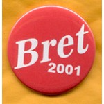 NJ 11E - Bret 2001 Campaign Button