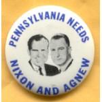 Nixon 44B - Pennsylvania Needs Nixon And Agnew Campaign Button