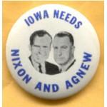 Nixon 86A - Iowa Needs Nixon And Agnew Campaign Button