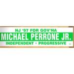 NJ 1R - NJ '97 For Gov'Na Michael Perrone Independent Progressive  Bumper Sticker