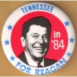 Reagan 110A - Tennessee in '84 For Reagan Campaign Button