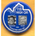 Reagan 24C -  I'm High On Reagan Bush 1980 Campaign Button