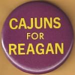 Reagan 5K - Cajuns For Reagan Campaign Button