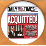 Trump 4S - ACQUITTED! Campaign Button