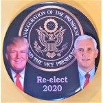Trump 11R - Inauguration Of The President And The Vice President Re- Elect 2020 Campaign Button