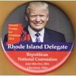 Trump 9U - Rhode Island  Delegate Donald Trump for President 2016   Republican National Convention Cleveland Campaign Button