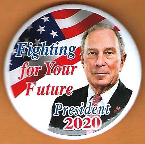 Mike Bloomberg  Campaign Buttons
